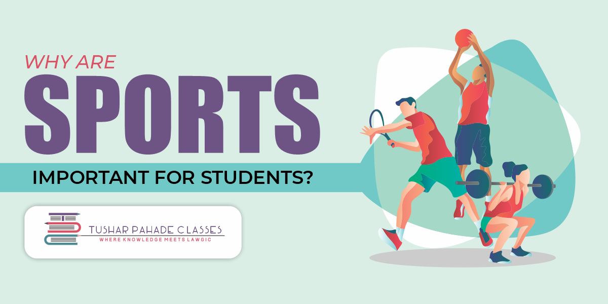 Why are sports important for students