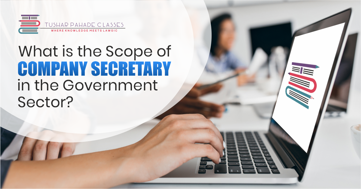 Scope of company secratory in government sector