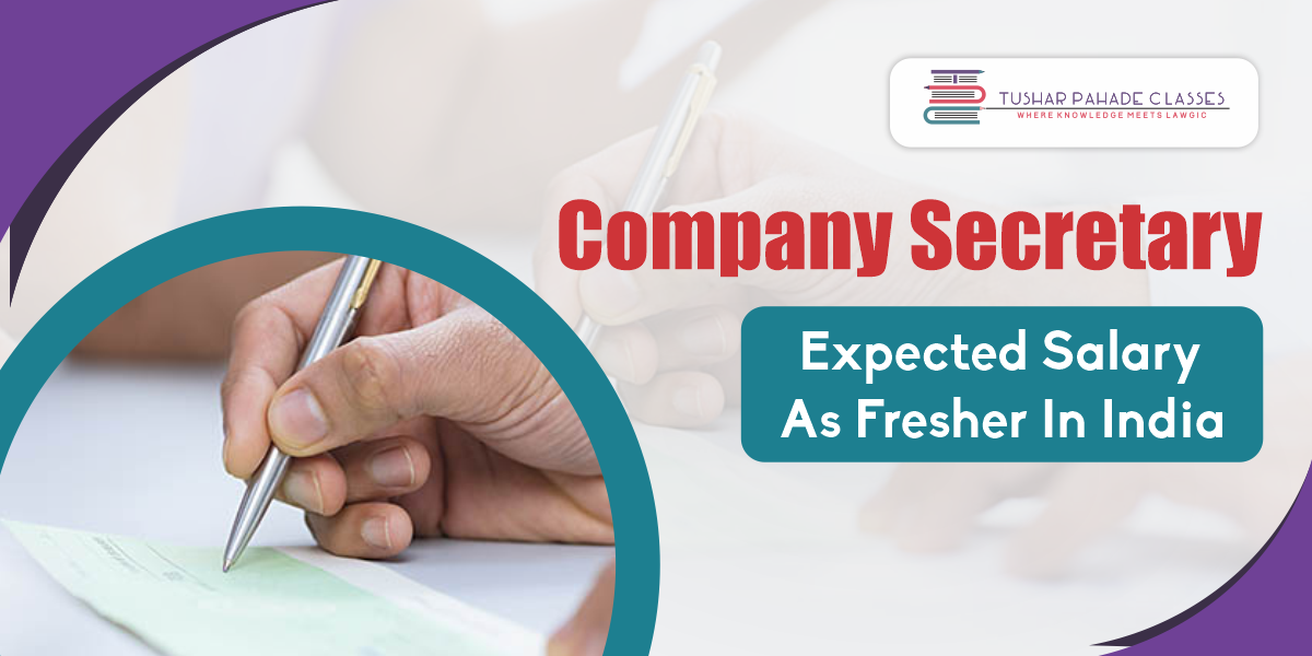Expected salary of a company secretary as a fresher in India