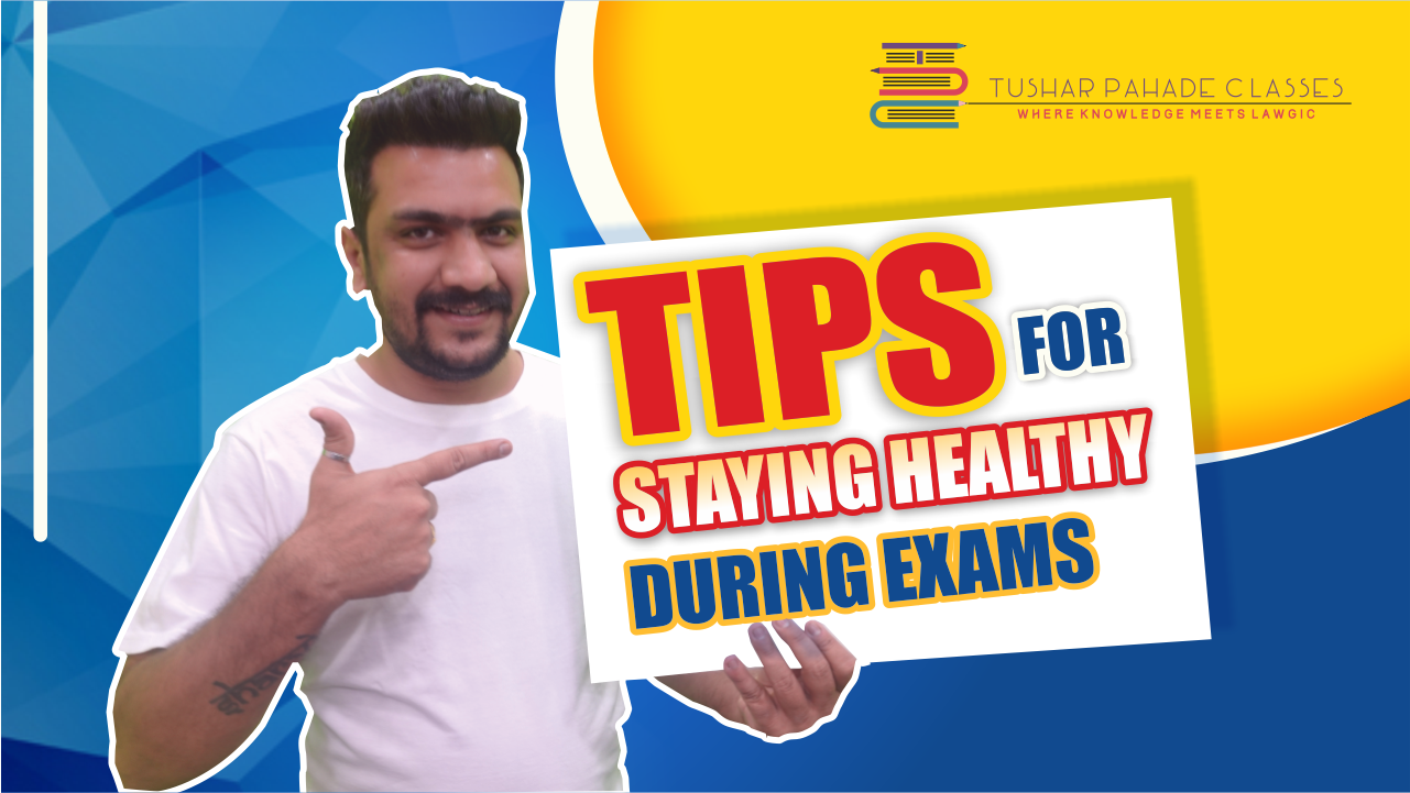 Tips for Staying Healthy During Exams