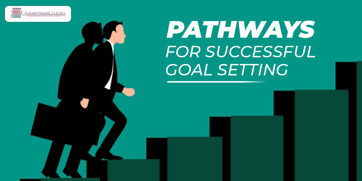 pathways for successful goal setting