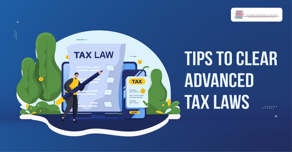 Tips for Advanced Tax Laws