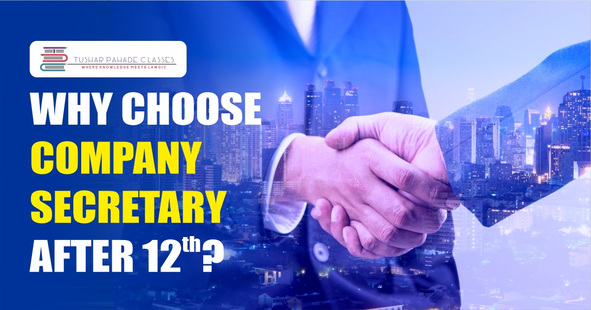 Why choose company secretary after 12th